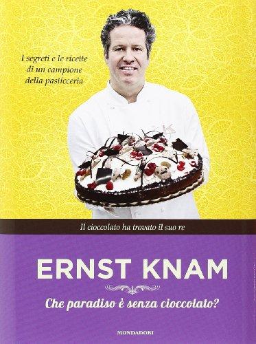 Ricetta Brioches Knam.Che Paradiso E Senza Cioccolato Ernst Knam Recensione Ricetta Con Foto Apprendista Pasticcere