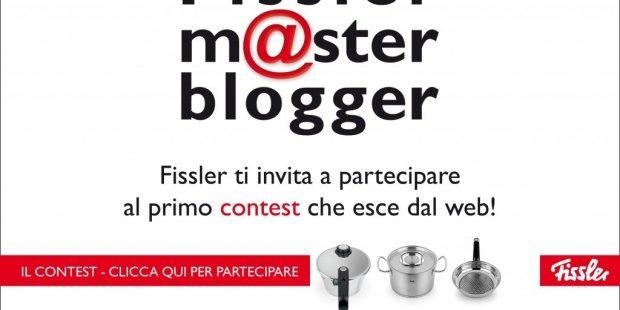 Fissler master blog: il primo contest che esce dal web!!