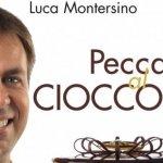 Peccati al cioccolato di Luca Monterino (Recensione)
