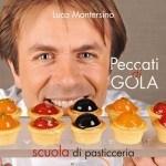 Peccati di Gola di Luca Montersino (Recensione)